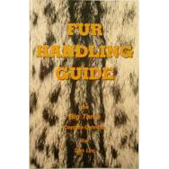 FUR HANDLING GUIDE THE BIG THREE - COYOTES, CATS & FOX