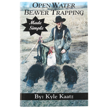 Open Water Beaver Trapping Made Simple Book