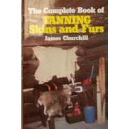 THE COMPLETE BOOK OF TANNING FURS & SKINS