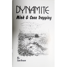 Dynamite Mink & Coon Trapping Book