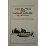 Mink Trapping And Snaring Methods Book