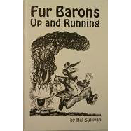 Fur Barons : Up and Running  *Disontinued