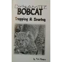 Dynamite Bobcat Trapping & Snaring Book OUT OF STOCK