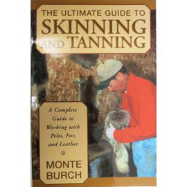 THE ULTIMATE GUIDE TO SKINNING & TANNING
