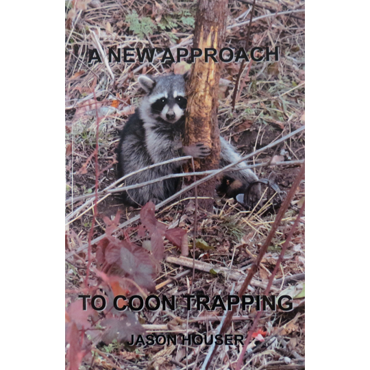 A New Approach To Coon Trapping Book