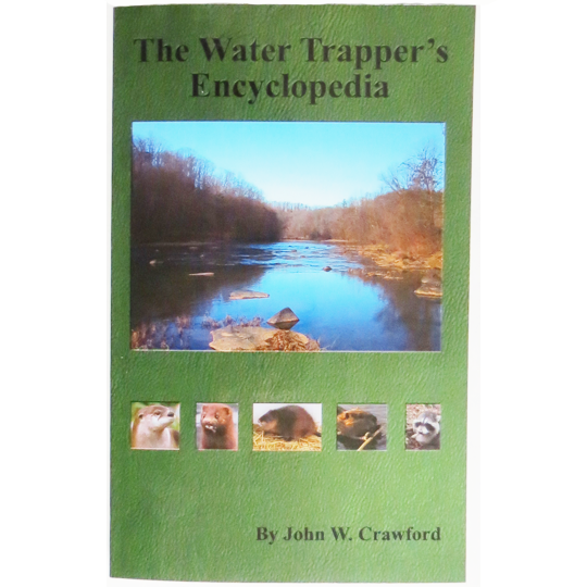 The Water Trapper's Encyclopedia = OUT OF STOCK