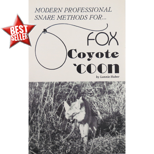 Modern Professional Snare Methods For Fox, Coyote, Raccoon