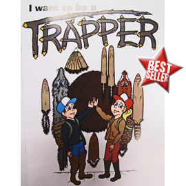 I Want To Be A Trapper Coloring Book