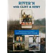 River'n With Clint & Newt ON CLEARANCE