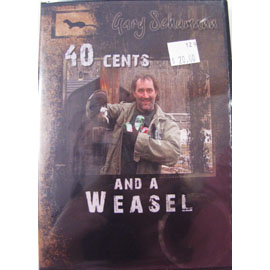 40 Cents And A Weasel