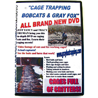 Cage Trapping Bobcats & Gray Fox = OUT OF STOCK