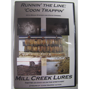 RUNNIN' THE LINE - COON TRAPPIN - MILL CREEK LURES