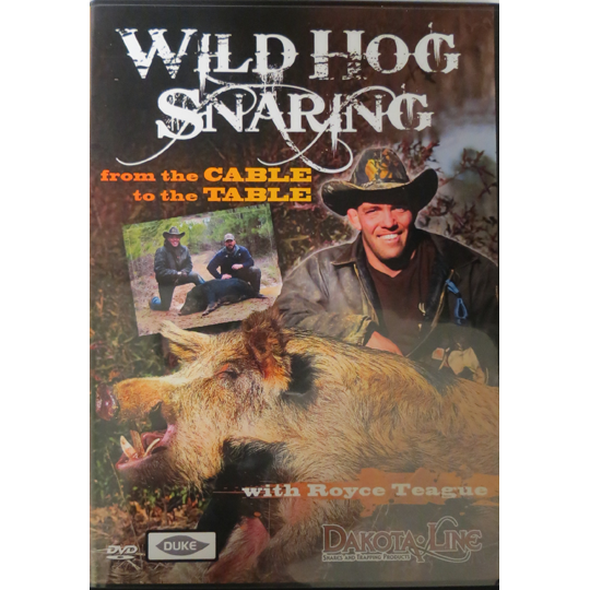 Wild Hog Snaring From The Cable To The Table DVD