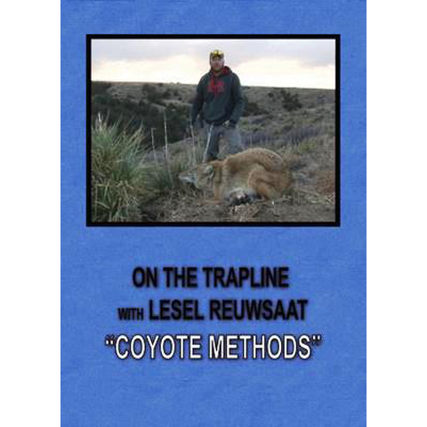 On The Trapline: Coyote Methods - ON CLEARANCE