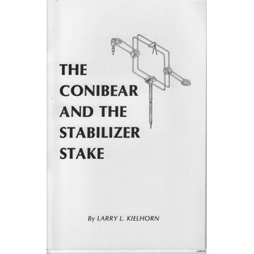 The Conibear and The Stabilizer Stake