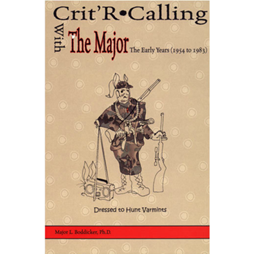Crit'R Calling with the Major