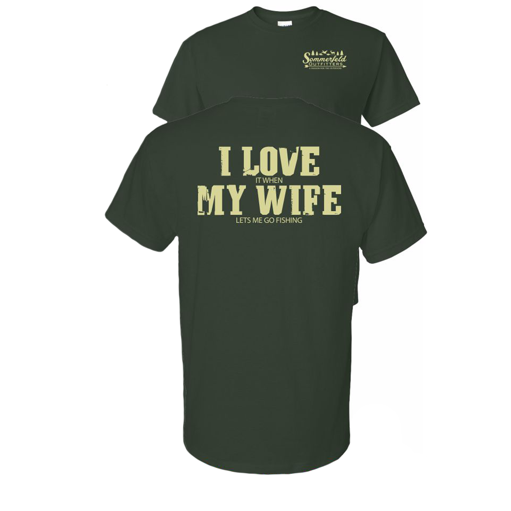 Sommerfeld Outfitters I Love My Wife T-Shirt