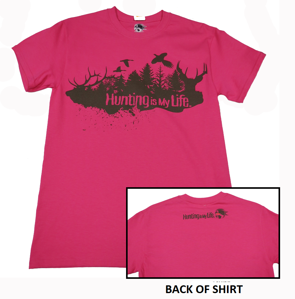 HUNTING IS MY LIFE PINK T-SHIRT